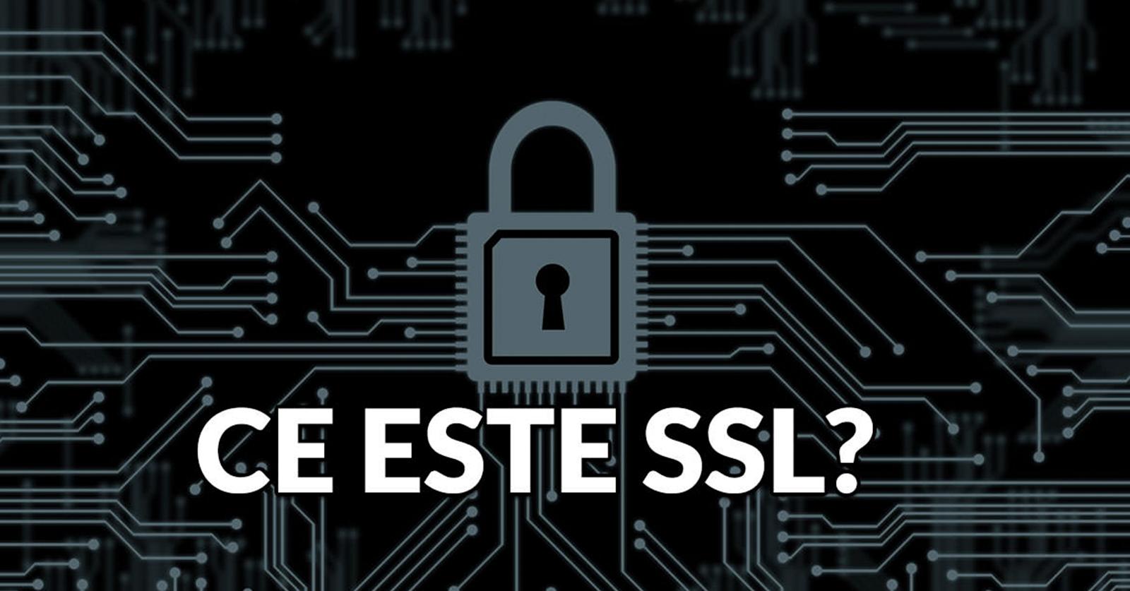 Ce este SSL? Cum functioneaza?