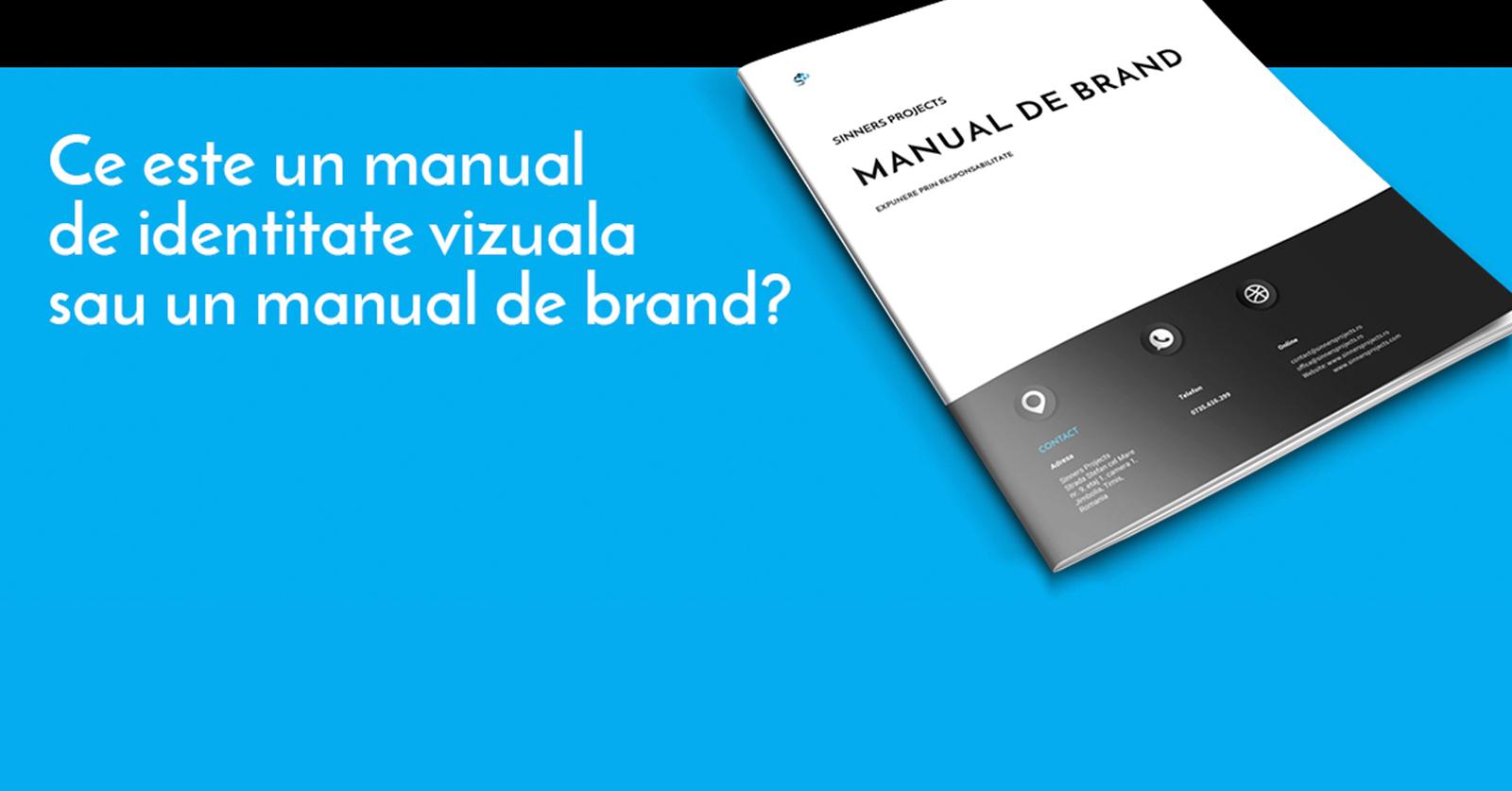 Ce este un manual de identitate vizuala sau manual de brand?