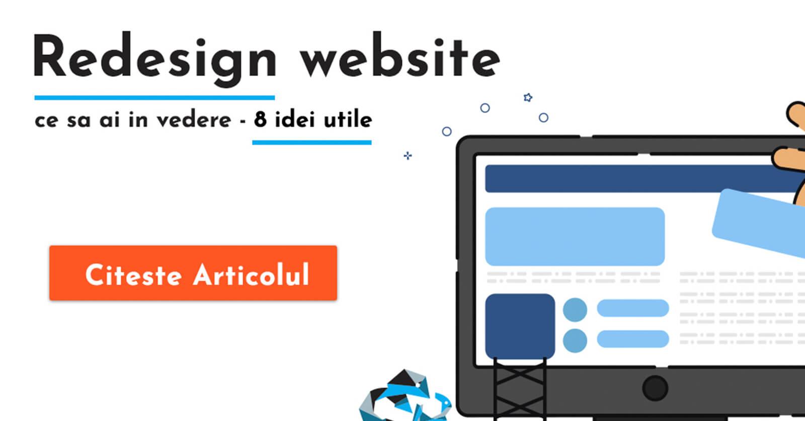 Redesign website – ce trebuie sa ai in vedere