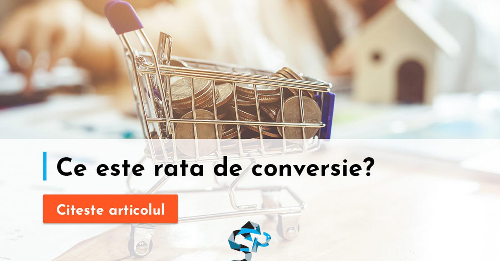 Ce este rata de conversie?